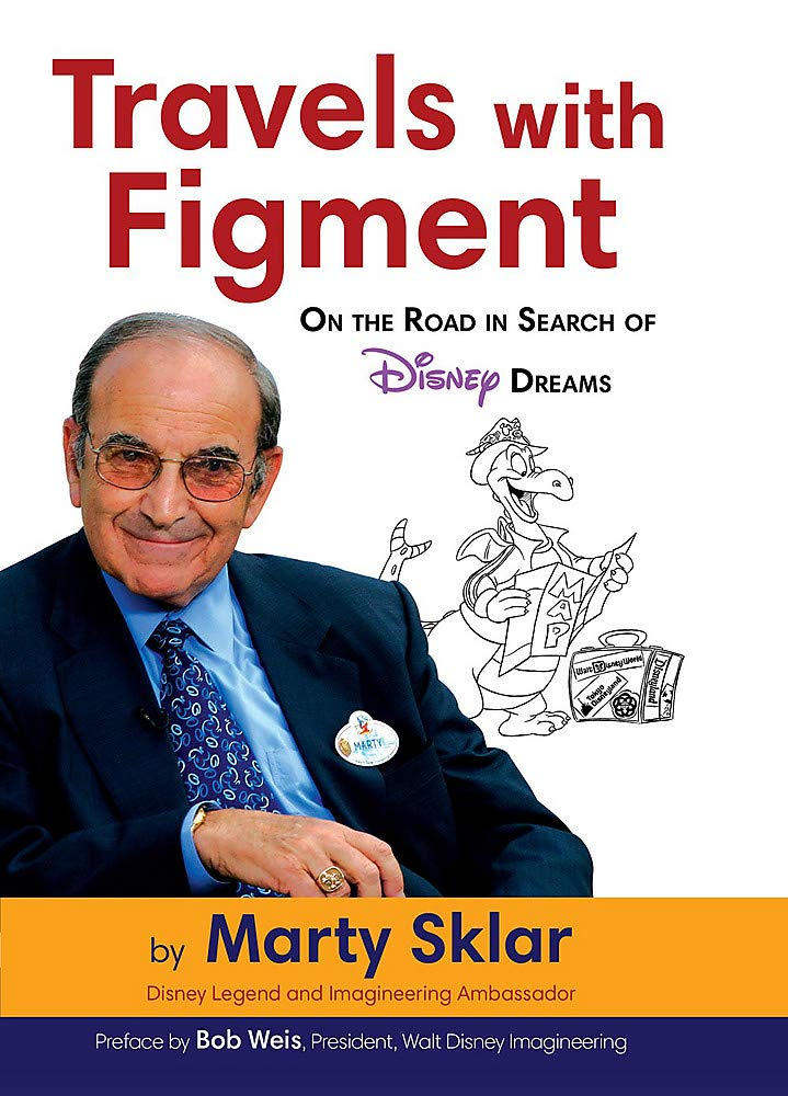 Travels with Figment On the Road in Search of Disney Dreams (Disney Editions Deluxe)