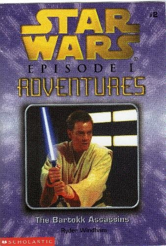 The Bartokk Assassins: Star Wars Episode One Adventures Game Book - Book  of the Star Wars Legends