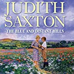 The Blue and Distant Hills | Judith Saxton
