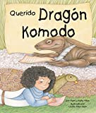 img - for Querido Drag n Komodo [Dear Komodo Dragon] (Spanish Edition) (Arbordale Collection) book / textbook / text book