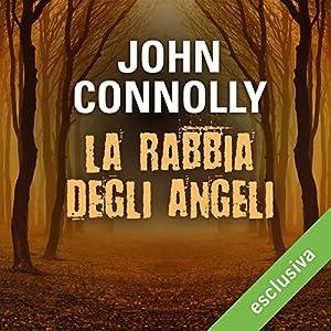 La rabbia degli angeli (Charlie Parker 11) Audiobook