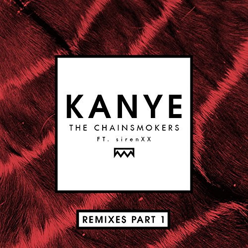 Kanye (Ookay Remix) [feat. Sir...