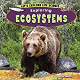 Exploring Ecosystems, Ella Hawley, 1448861756