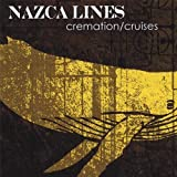 Cremation/Cruises by Nazca Lines (2008-01-01)