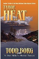 Tahoe Heat (An Owen McKenna Mystery Thriller Book 8) Kindle Edition