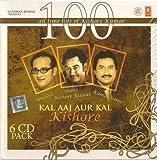 Kal Aaj Aur Kal Kishore - 100 All Time Hits of Kishore Kumar (6 Cd Pack)
