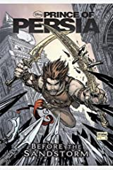 Prince of Persia: Before the Sandstorm -- A Graphic Novel Anthology Hardcover