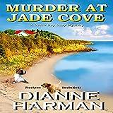 Murder at Jade Cove: A Cedar Bay Cozy Mystery Volume 2