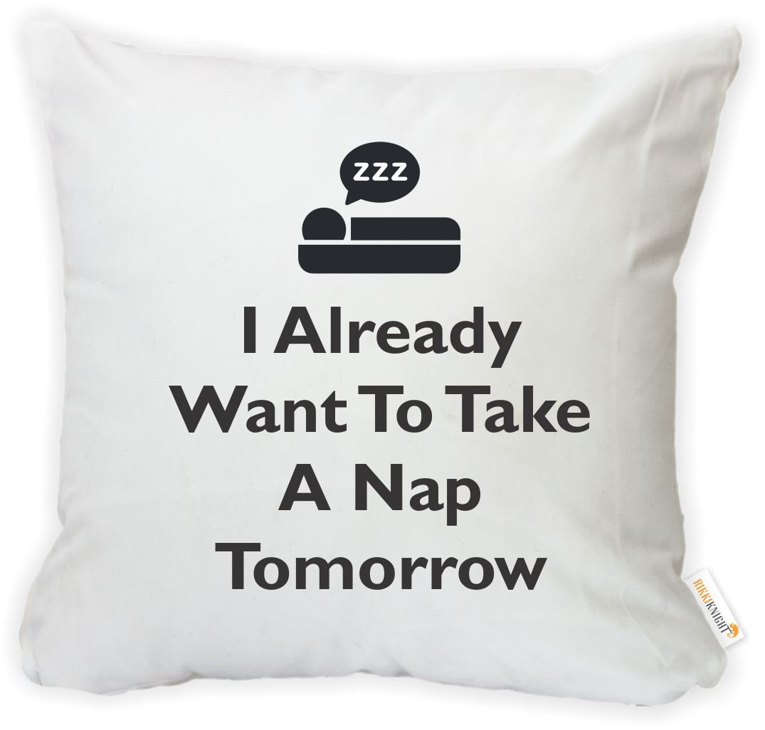 Printed in The USA Insert Included Rikki Knight Dis-16thrwfill-3772 16 X 16 Rikki Knighti Already Want to Take A Nap Tomorrow Microfiber Throw Pillow Cushion Square with Hidden Zipper