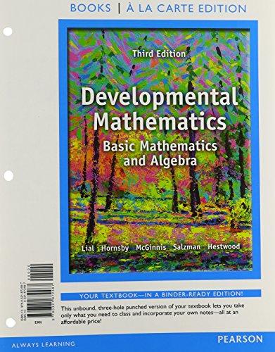 Developmental Mathematics: Basic Mathematics and Algebra, a la Carte Edition (3rd Edition) (Books a la Carte)