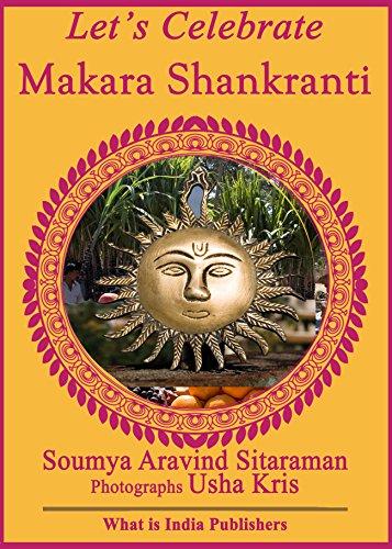 Let's Celebrate Makara Shankranti