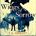 Wings of Sorrow Audiobook by Iain Rob Wright Narrated by Nigel Patterson