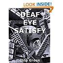 Deaf Eye Satisfy