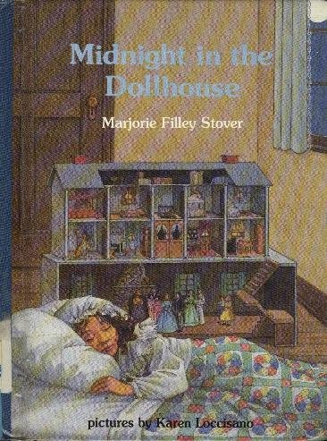 Midnight in the Dollhouse by Marjorie Filley Stover