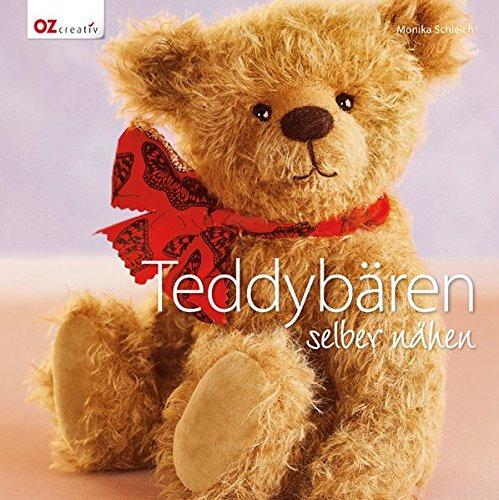 Teddybären selber nähen: Amazon.de: Monika Schleich: Bücher