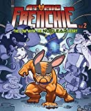 Atomic Frenchie, Vol. 2