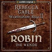 Robin - Die Wende (Das Lächeln der Fortuna 2) | Rebecca Gablé