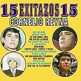 15 Exitos Con Mariachi - Cornelio Reyna