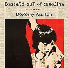 Bastard Out of Carolina Audiobook by Dorothy Allison Narrated by Elizabeth Evans