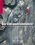 Der Elbsandsteinführer: Die besten klassischen Klettereien