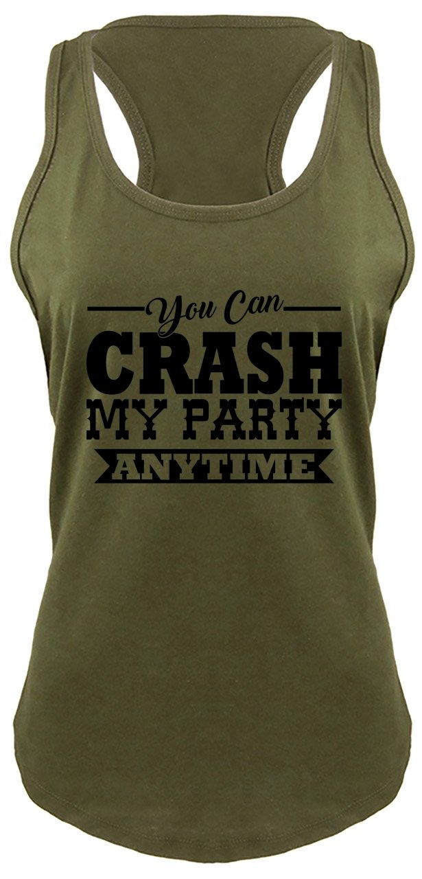 Ladies Racerback Tank Crash My Party Anytime Shirt Country Song Concert Music Tee Military Green with Black Print L