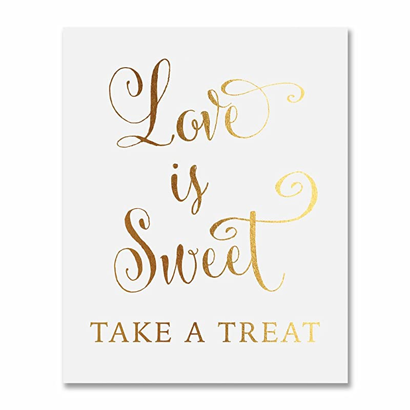 Love Is Sweet Take A Treat Gold Foil Wedding Sign Print 5x7 Bride Groom Signage Decor Art Calligraphy Elegant Metallic Poster
