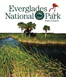 Preserving America: Everglades National Park, Nate Frisch, 0898128781