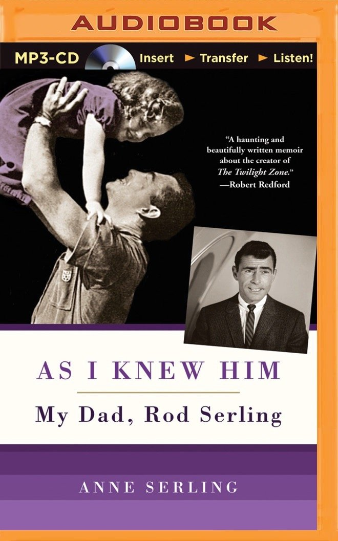 Read Online As I Knew Him: My Dad, Rod Serling PDF