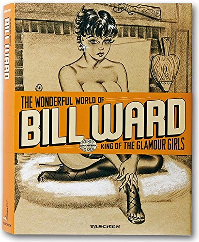 Read Online The Wonderful World of Bill Ward: King of the Glamour Girls PDF