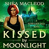 Kissed by Moonlight | Shéa MacLeod