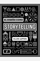 El diseño como storytelling (Spanish Edition) Kindle Edition
