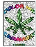 Color Me Cannabis: Marijuana Themed Coloring Book