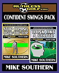 The RuthlessGolf.com Confident Swings Pack