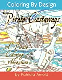 Pirate Castaways Coloring Book (Color by Design) (Volume 2)
