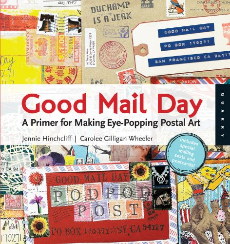 good-mail-day-a-primer-for-making-eye-popping-postal-art