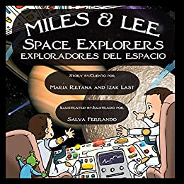 Amazon.com: Miles & Lee: Space Explorers/exploradores del