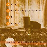 New Conception of Jazz by Wesseltoft, Bugge (1997-02-24)