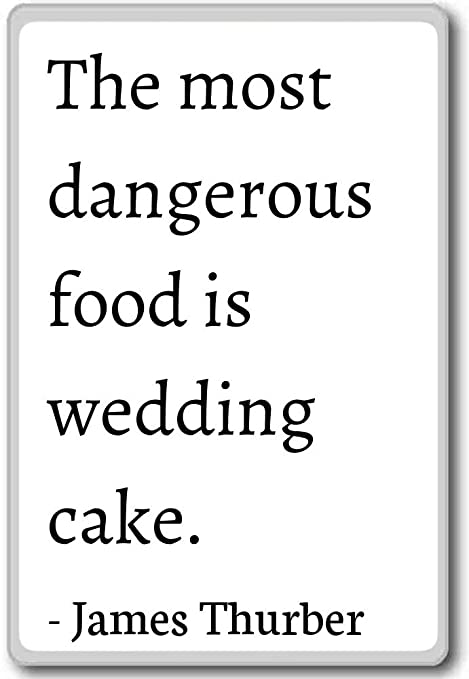 Amazon.com: The most dangerous food is wedding cake ...