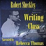 Writing Class | Robert Sheckley