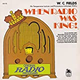 When Radio Was King! Original Program Recordings