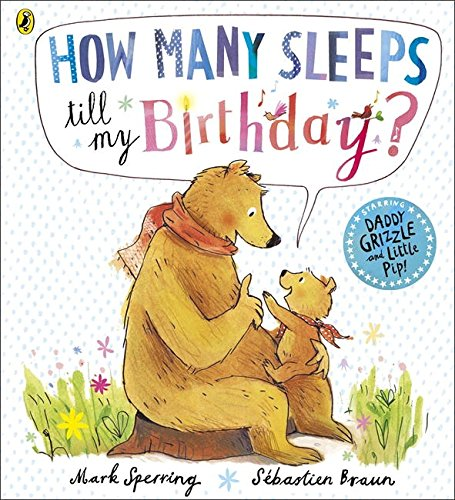 How Many Sleeps To My Birthday?
