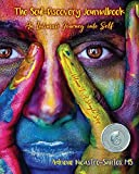The Soul-Discovery Journalbook: An Intimate Journey into Self (Volume 1)