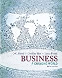 Business : A Changing World, Ferrell, O. C. and Hirt, Geoffrey, 0078023130