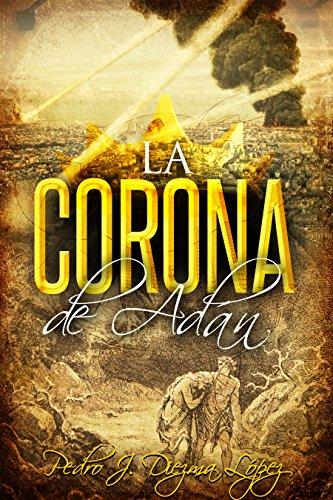 Portada del libro La corona de Adán de Pedro J. Diezma