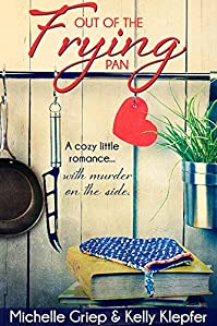 Out Of The Frying Pan by Michelle Griep ebook deal