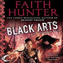 Black Arts: Jane Yellowrock, Book 7 Audiobook by Faith Hunter Narrated by Khristine Hvam