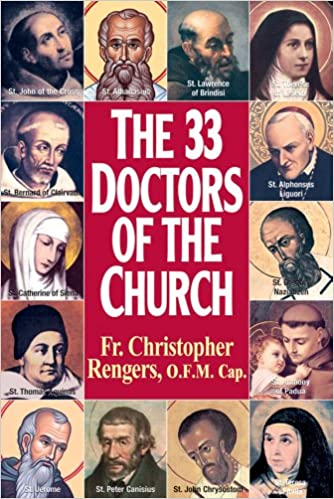 The Thirty Three Doctors of the Church: Christopher Rengers