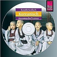 Reise Know-How Kauderwelsch AusspracheTrainer Koreanisch (Audio-CD): Kauderwelsch-CD