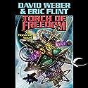 Torch of Freedom Hörbuch von David Weber, Eric Flint Gesprochen von: Peter Larkin