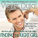 Finding the Right Girl: A Nice Guy to Love Audiobook by Violet Duke Narrated by Sarah Pavelec